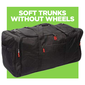 Soft Trunk With Out Weels